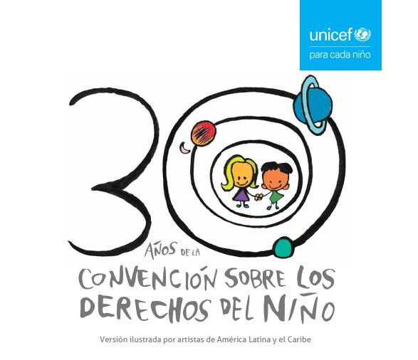 30 Años de la Convención sobre los Derechos del Niño: Versión ilustrada por artistas de América Latina y el Caribe