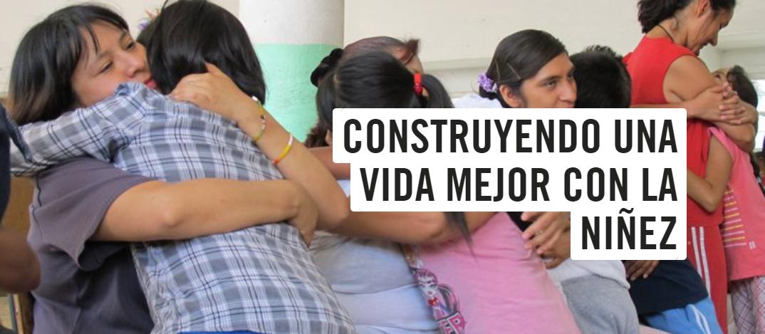 Informe Save the Children: Construyendo una vida mejor con la niñez