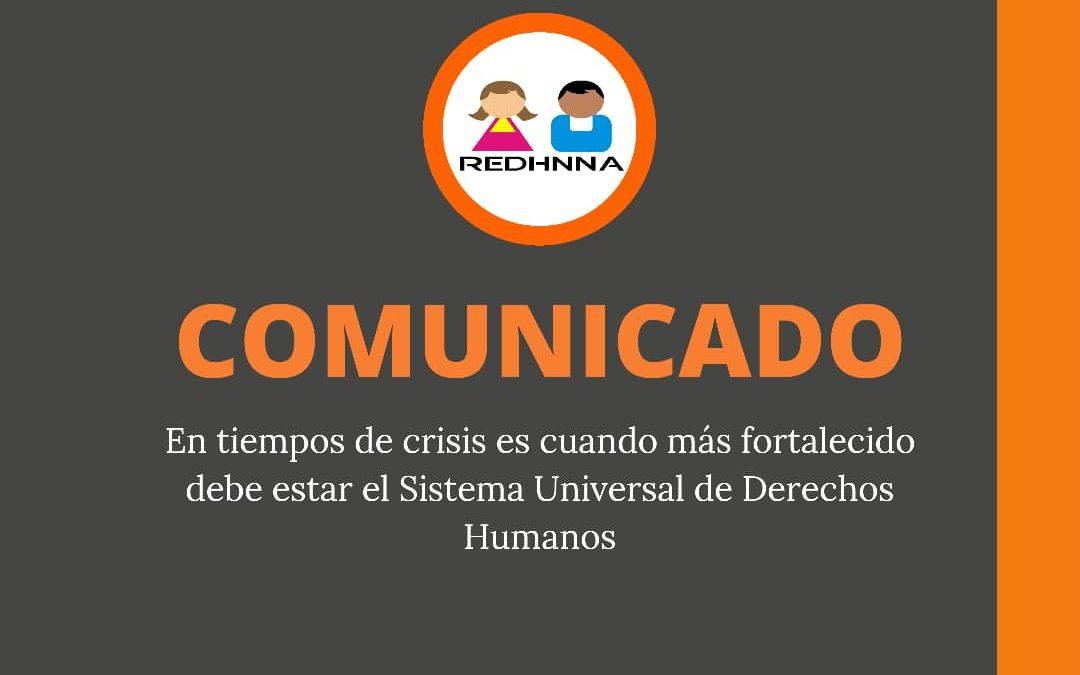 En tiempos de crisis es cuando más fortalecido debe estar el Sistema Universal de  Derechos Humanos